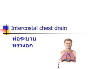 Intercostal chest drain