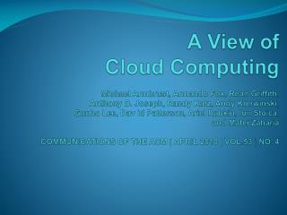 Abstract Defining Cloud Computing Classes of Utility Computing Cloud Computing Economics