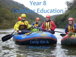 Year 8  Outdoor Education