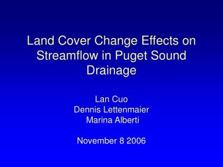 Land Cover Change Effects on Streamflow in Puget Sound Drainage