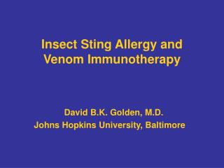 Insect Sting Allergy and  Venom Immunotherapy