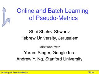 Online and Batch Learning  of Pseudo-Metrics