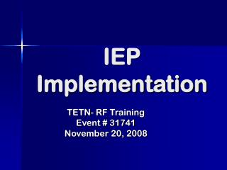 IEP Implementation