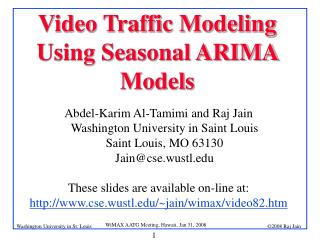 Video Traffic Modeling Using Seasonal ARIMA Models