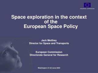 Space exploration in the context of the European Space Policy Jack Metthey