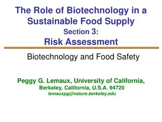 The Role of Biotechnology in a Sustainable Food Supply Section  3 : Risk Assessment