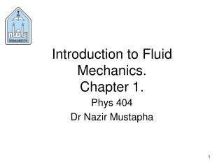 Introduction to Fluid Mechanics. Chapter 1.