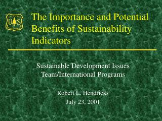 The Importance and Potential Benefits of Sustainability Indicators