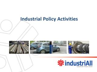 Industrial Policy Activities