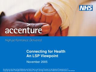 Connecting for Health An LSP Viewpoint