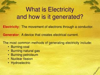 What is Electricity and how is it generated?