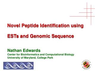 Novel Peptide Identification using  ESTs and Genomic Sequence