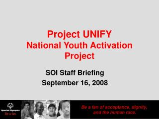 Project UNIFY National Youth Activation Project