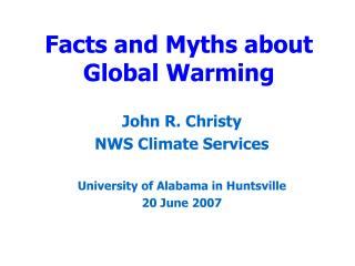 Facts and Myths about Global Warming