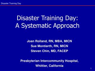 Disaster Training Day: A Systematic Approach