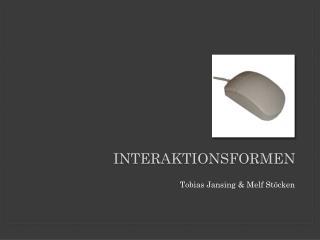 Interaktionsformen