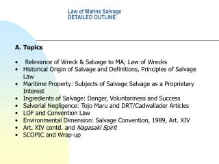 Law of Marine Salvage  DETAILED OUTLINE