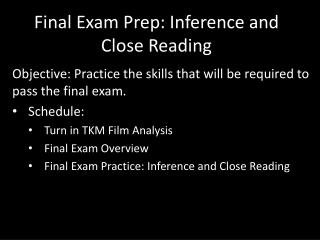 Final Exam Prep: Inference and Close Reading
