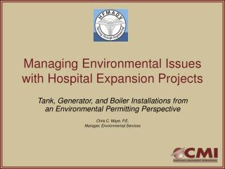 Managing Environmental Issues with Hospital Expansion Projects