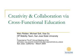 Creativity & Collaboration via Cross-Functional Education