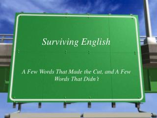 Surviving English