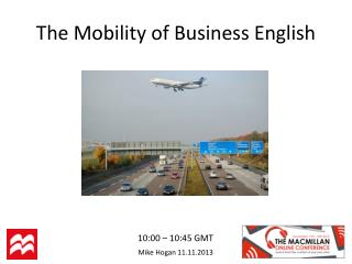 The Mobility of Business English