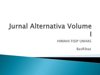 Jurnal Alternativa  Volume I