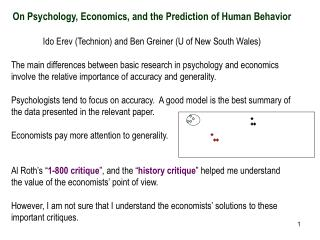On Psychology, Economics, and the Prediction of Human Behavior