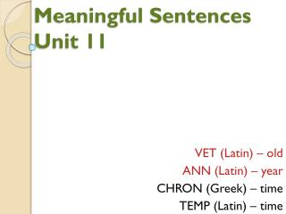 Meaningful Sentences Unit 11