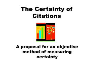 The Certainty of Citations