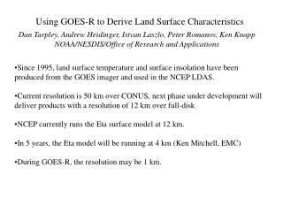 Using GOES-R to Derive Land Surface Characteristics