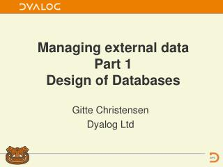 Managing external data  Part 1  Design of Databases