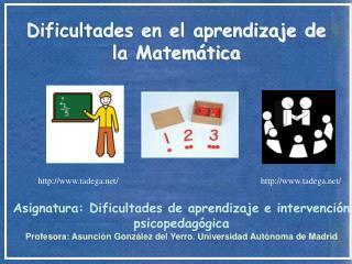 Dificultades en el aprendizaje de la Matemática