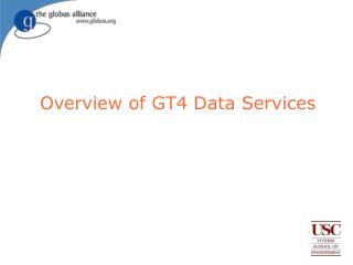 Overview of GT4 Data Services