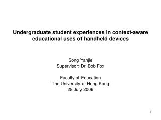 Undergraduate student experiences in context-aware educational uses of handheld devices