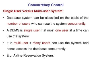 Concurrency Control Single User Versus Multi-user System:
