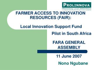 FARMER ACCESS TO INNOVATION RESOURCES (FAIR):   Local Innovation Support Fund