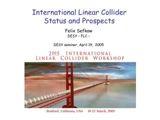 International Linear Collider Status and Prospects