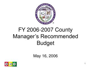 FY 2006-2007 County Manager's Recommended Budget