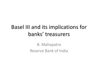 Basel III and its implications for banks' treasurers