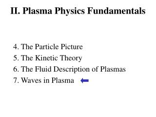 II. Plasma Physics Fundamentals