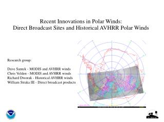 Recent Innovations in Polar Winds:  Direct Broadcast Sites and Historical AVHRR Polar Winds