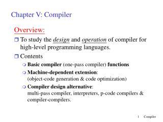 Chapter V: Compiler
