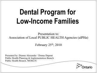 Dental Program for  Low-Income Families