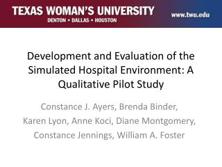 Development and Evaluation of the Simulated Hospital Environment: A Qualitative Pilot Study