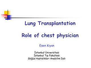 Lung Transplantation Role of chest physician