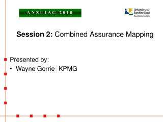 Session 2:  Combined Assurance Mapping