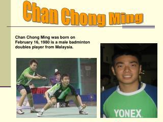 Chan Chong Ming