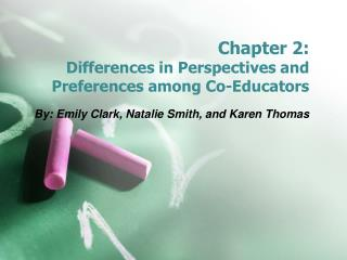 Chapter 2:  Differences in Perspectives and Preferences among Co-Educators