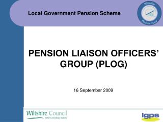 PENSION LIAISON OFFICERS' GROUP (PLOG)
